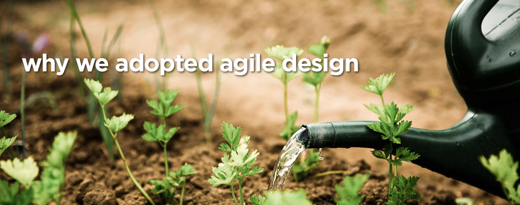 Why we adopted agile design feature image